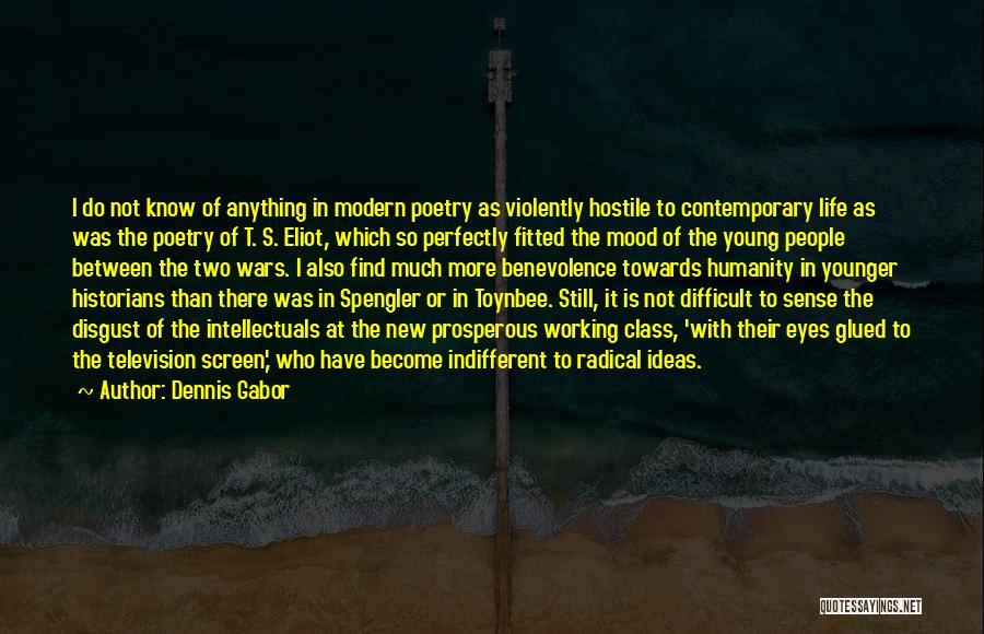 Dennis Gabor Quotes 1038366