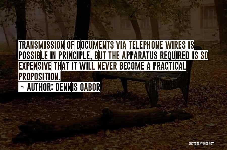 Dennis Gabor Quotes 1227767