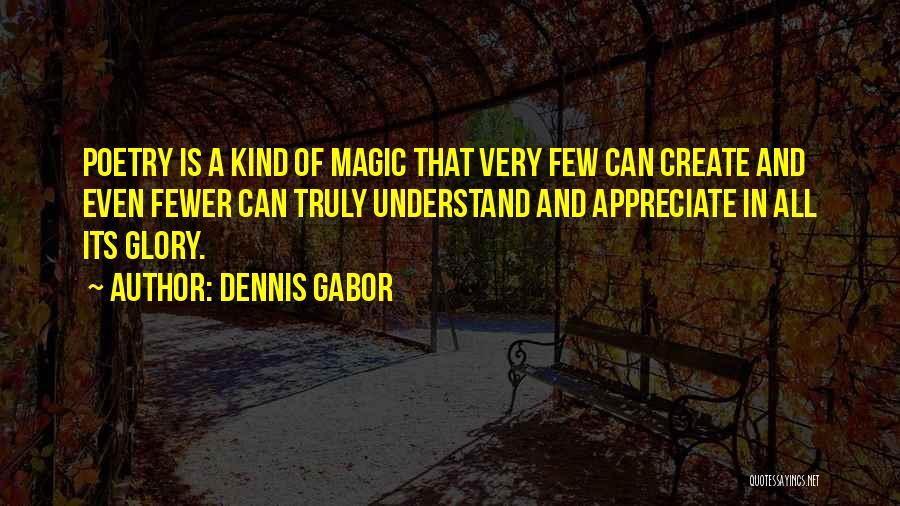Dennis Gabor Quotes 1867742