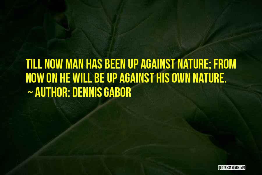 Dennis Gabor Quotes 2165092