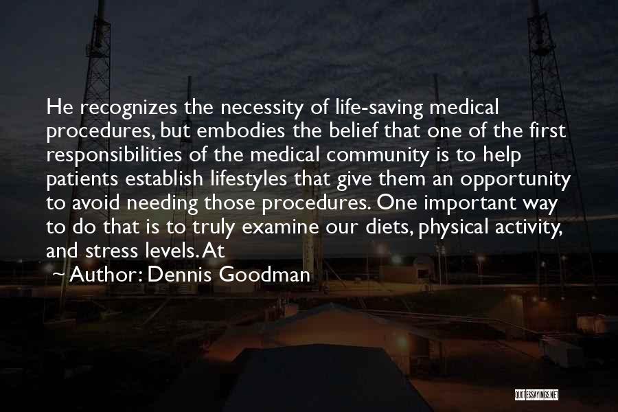 Dennis Goodman Quotes 2089617