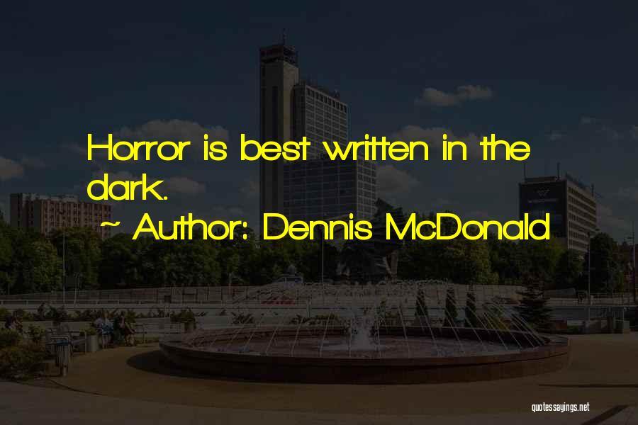 Dennis McDonald Quotes 414172