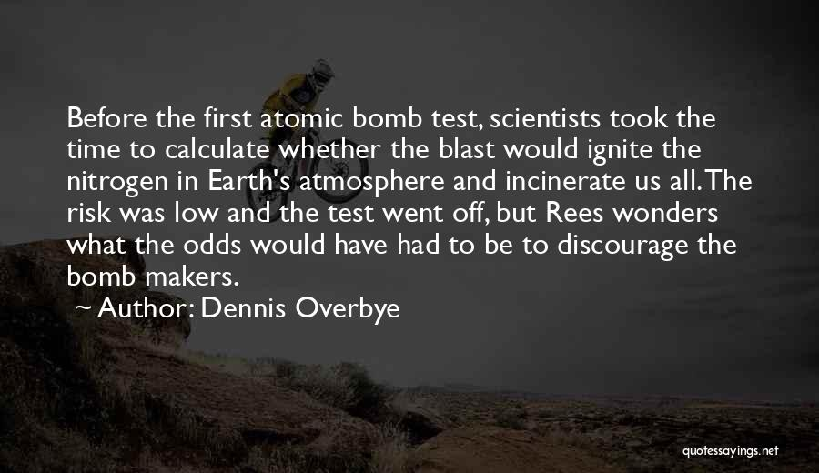 Dennis Overbye Quotes 1772882
