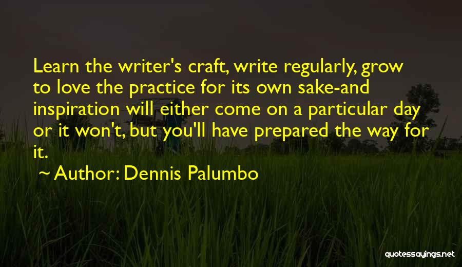 Dennis Palumbo Quotes 684635