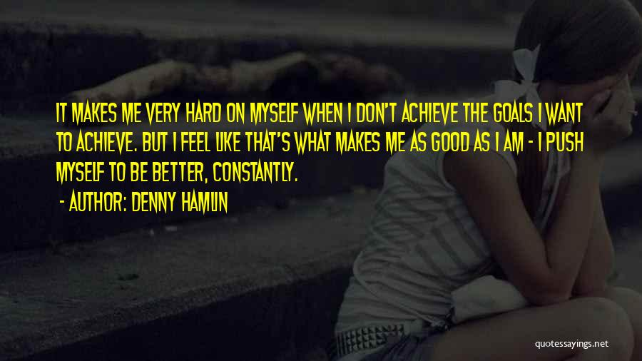 Denny Hamlin Quotes 1118431