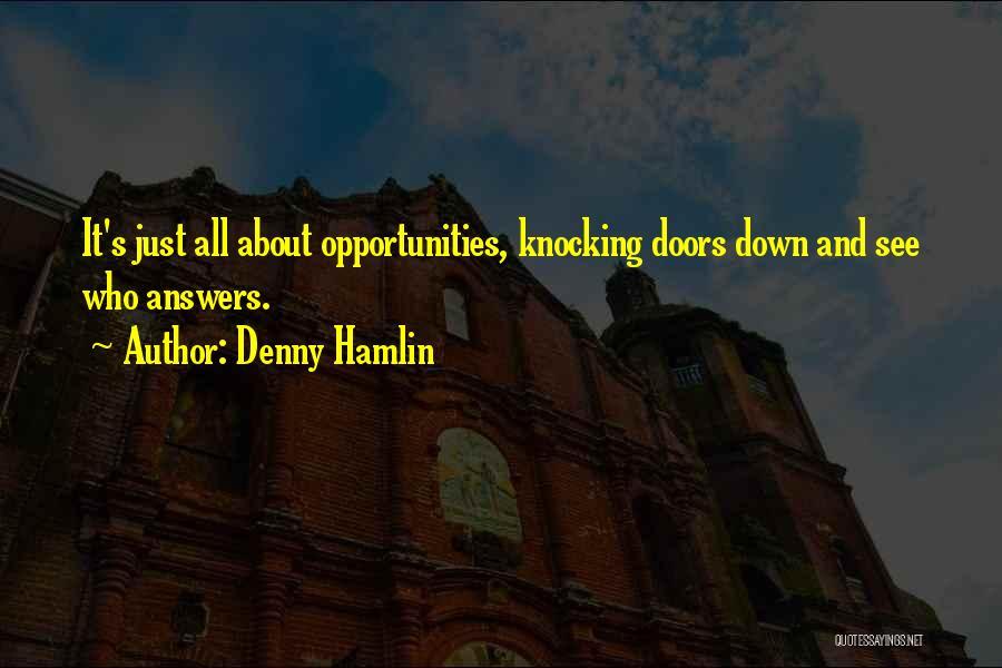 Denny Hamlin Quotes 1135827
