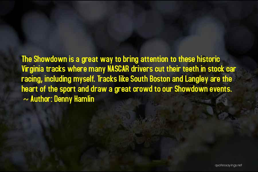 Denny Hamlin Quotes 1164343