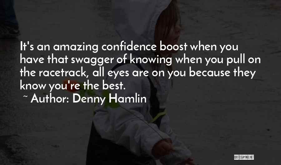 Denny Hamlin Quotes 1935992