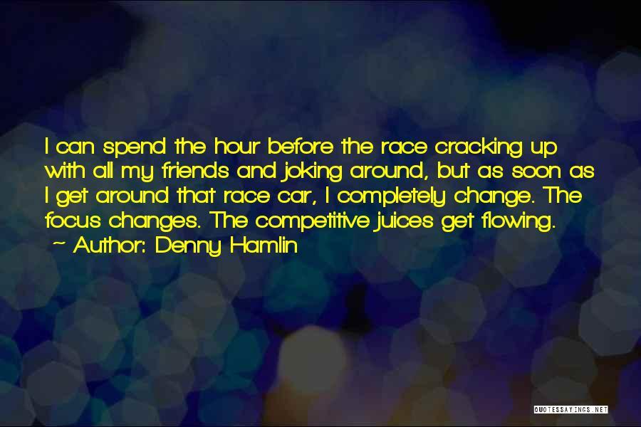 Denny Hamlin Quotes 711515