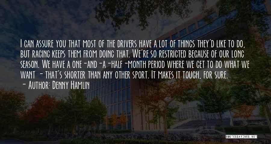 Denny Hamlin Quotes 942946