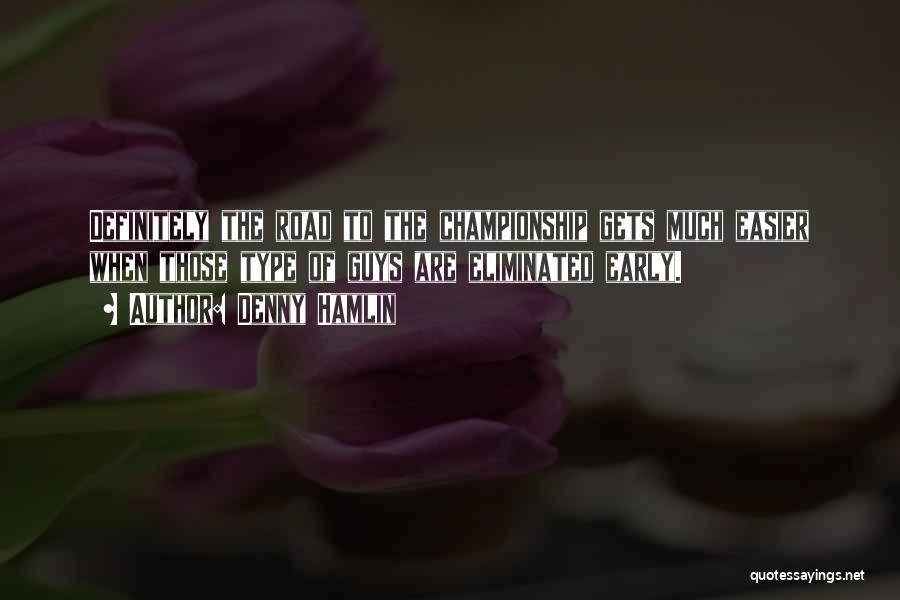 Denny Hamlin Quotes 974080