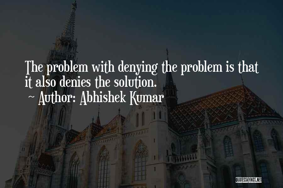 Denying Family Quotes By Abhishek Kumar
