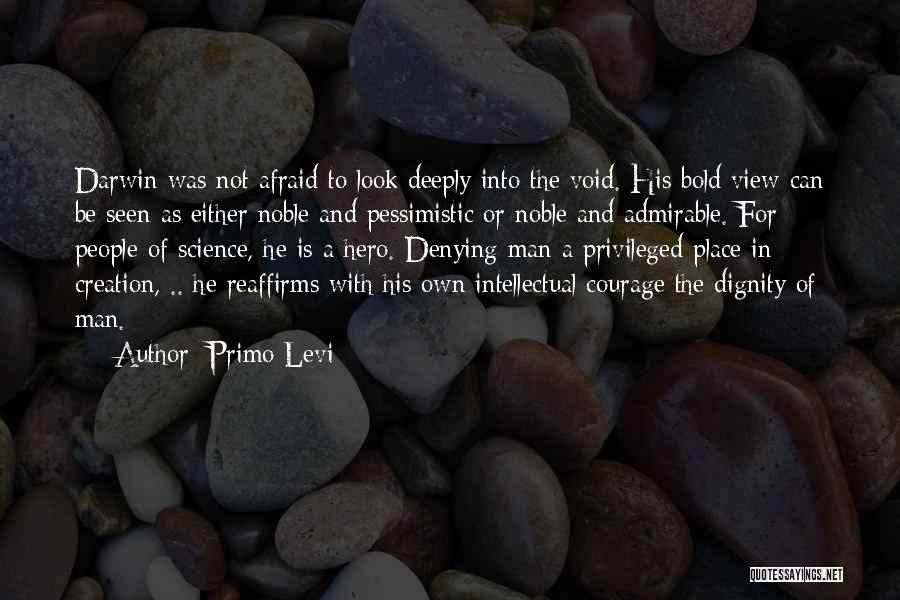 Denying Science Quotes By Primo Levi
