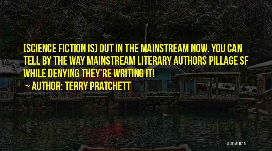 Denying Science Quotes By Terry Pratchett