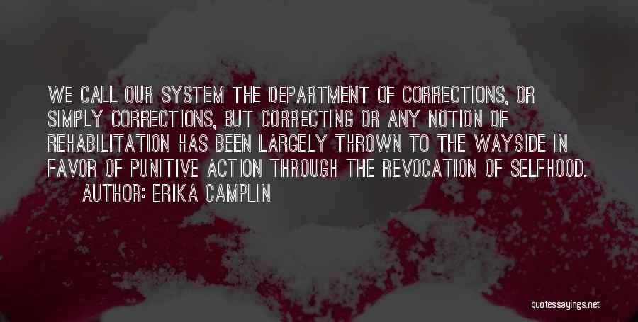 Department Of Corrections Quotes By Erika Camplin
