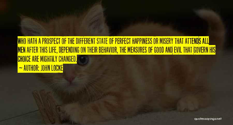 Depending On Yourself For Happiness Quotes By John Locke