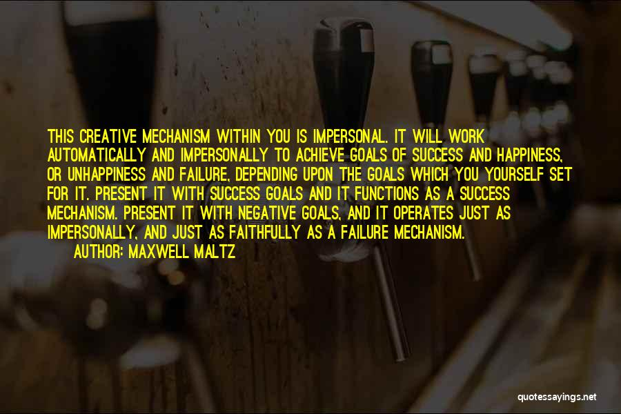 Depending On Yourself For Happiness Quotes By Maxwell Maltz