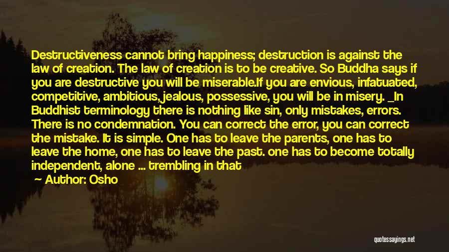 Depending On Yourself For Happiness Quotes By Osho