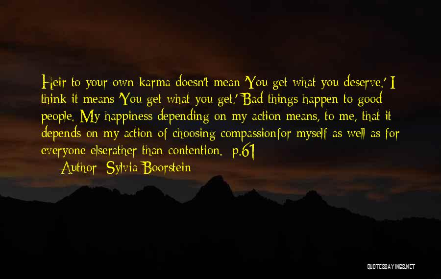 Depending On Yourself For Happiness Quotes By Sylvia Boorstein