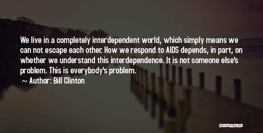 Depends On Someone Quotes By Bill Clinton