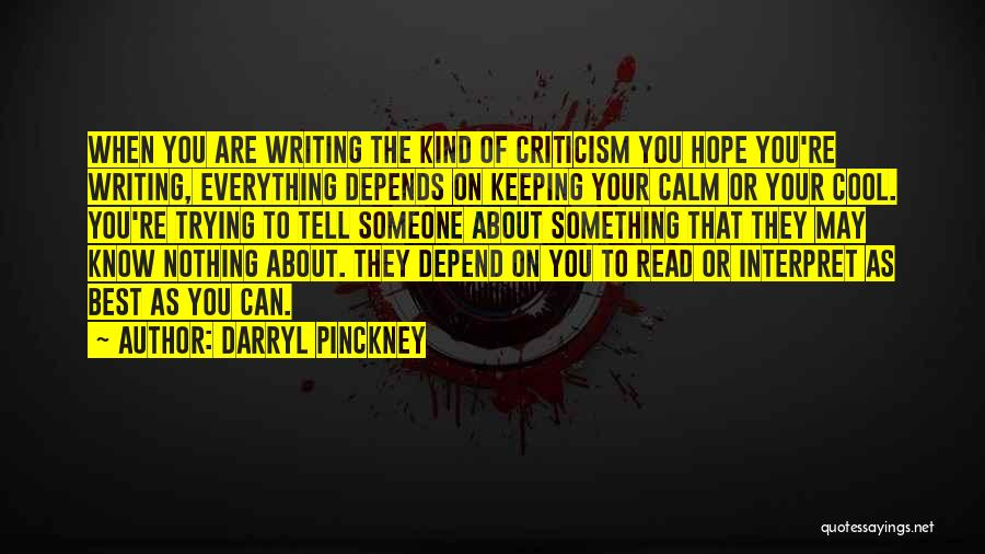Depends On Someone Quotes By Darryl Pinckney