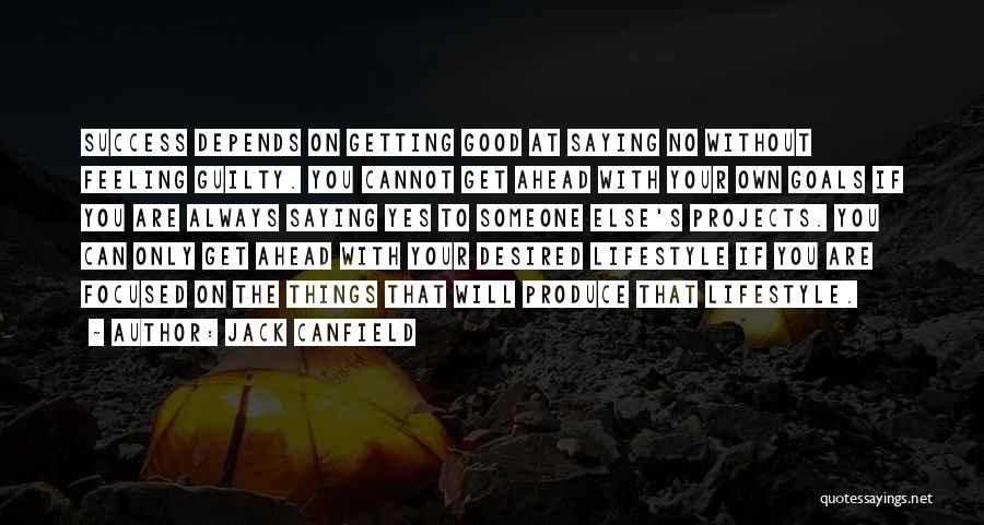 Depends On Someone Quotes By Jack Canfield