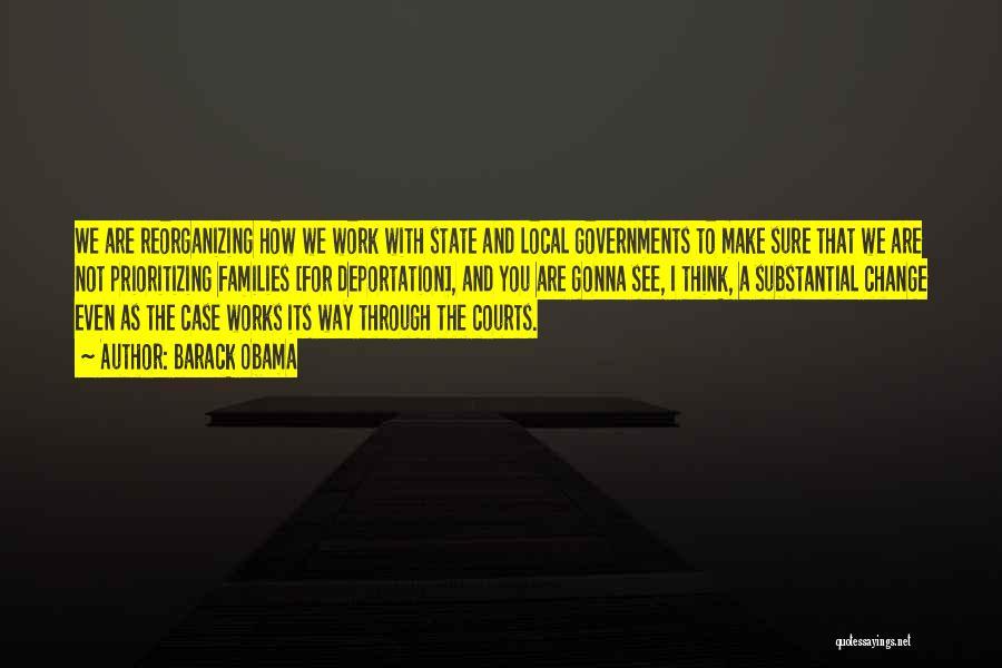Deportation Quotes By Barack Obama
