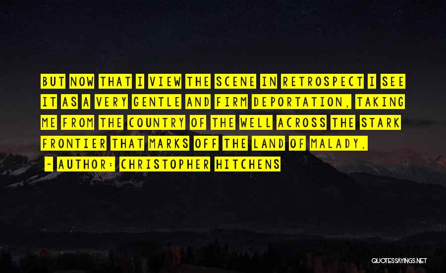 Deportation Quotes By Christopher Hitchens