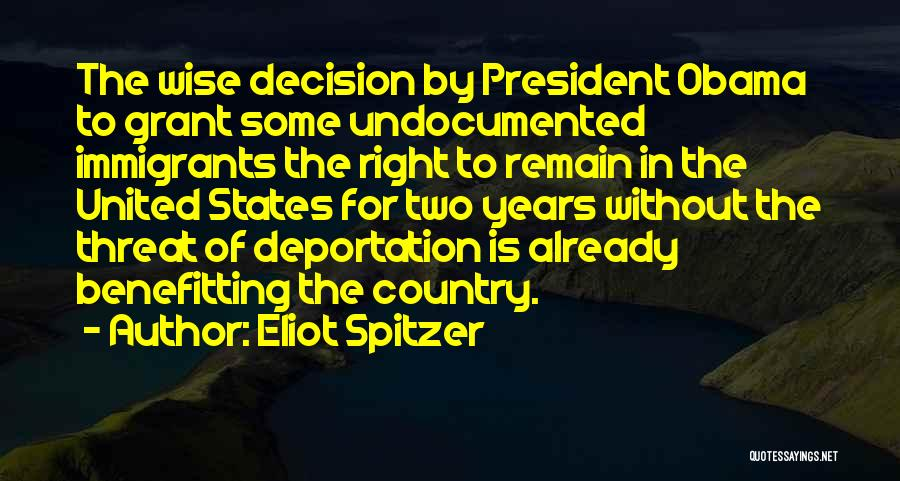 Deportation Quotes By Eliot Spitzer