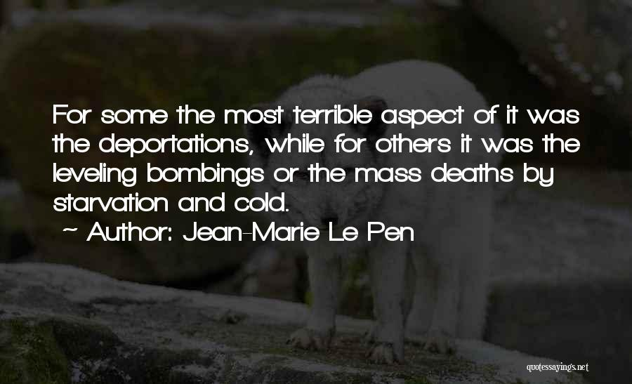 Deportation Quotes By Jean-Marie Le Pen