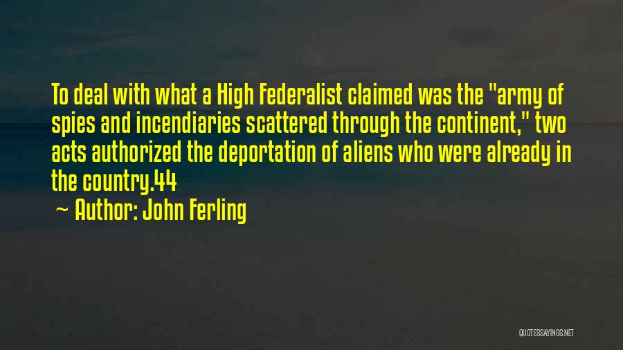 Deportation Quotes By John Ferling