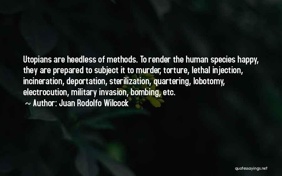 Deportation Quotes By Juan Rodolfo Wilcock