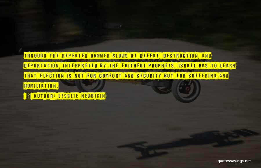 Deportation Quotes By Lesslie Newbigin