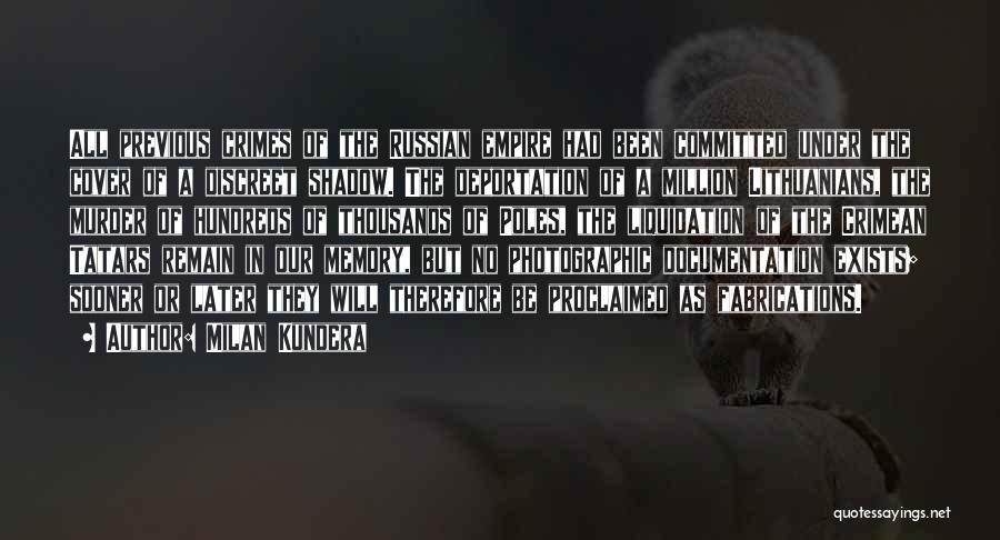 Deportation Quotes By Milan Kundera