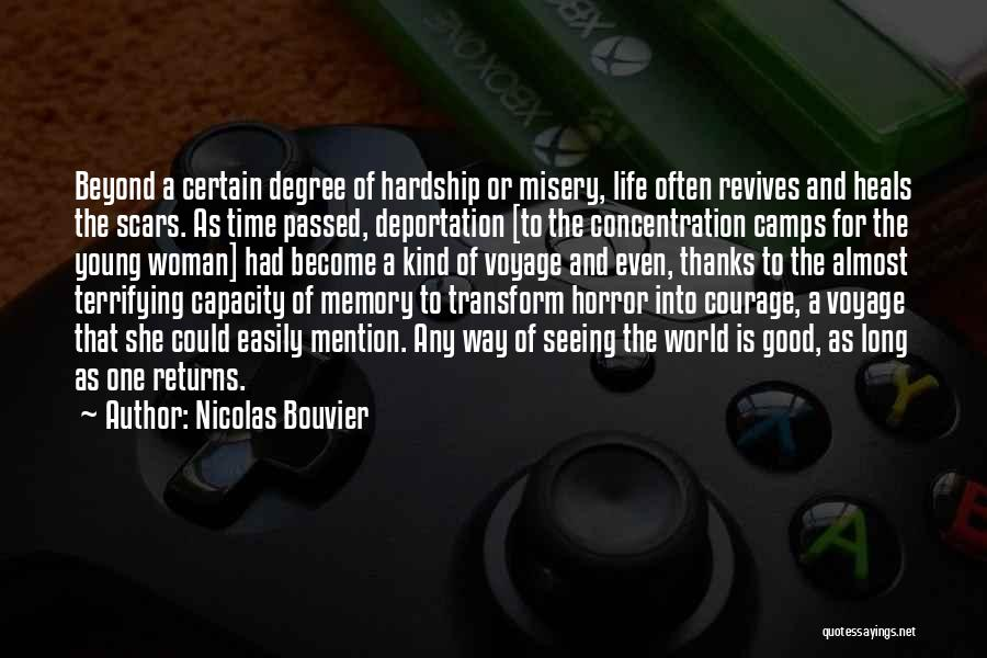 Deportation Quotes By Nicolas Bouvier