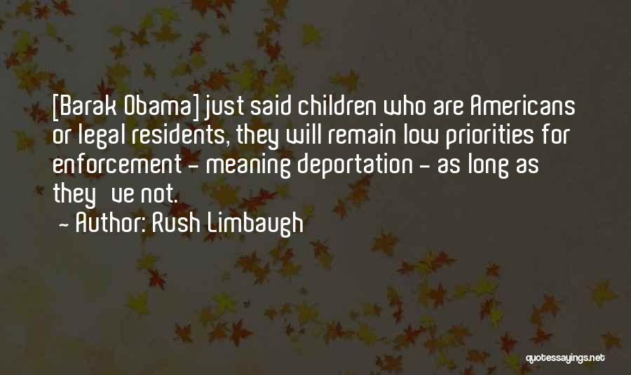 Deportation Quotes By Rush Limbaugh