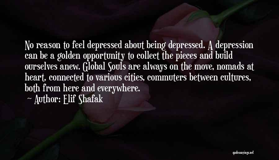Depressed Heart Quotes By Elif Shafak