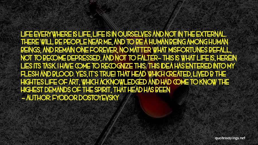 Depressed Heart Quotes By Fyodor Dostoyevsky