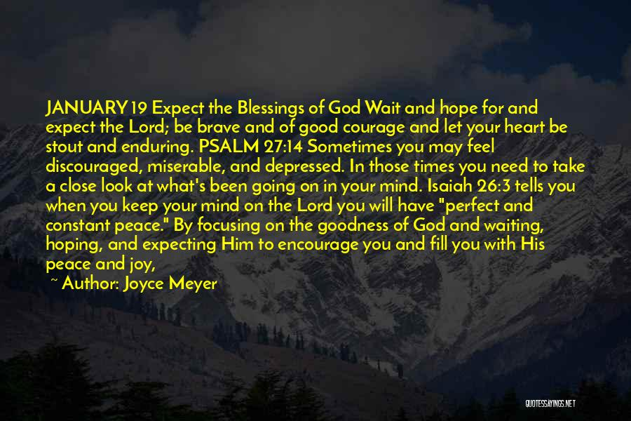 Depressed Heart Quotes By Joyce Meyer