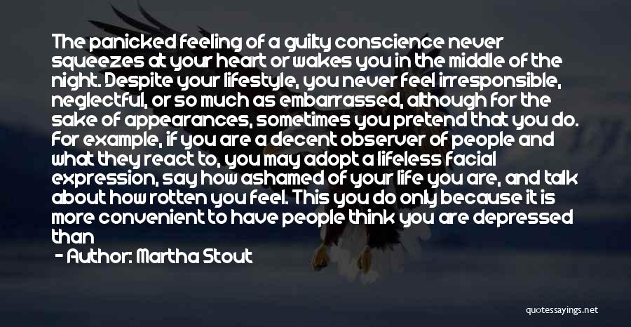 Depressed Heart Quotes By Martha Stout