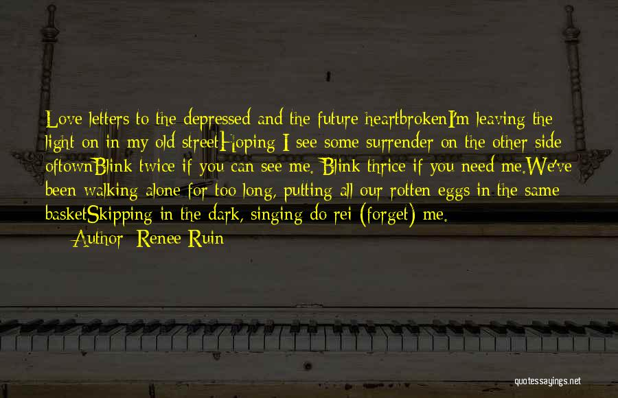 Depressed Heart Quotes By Renee Ruin