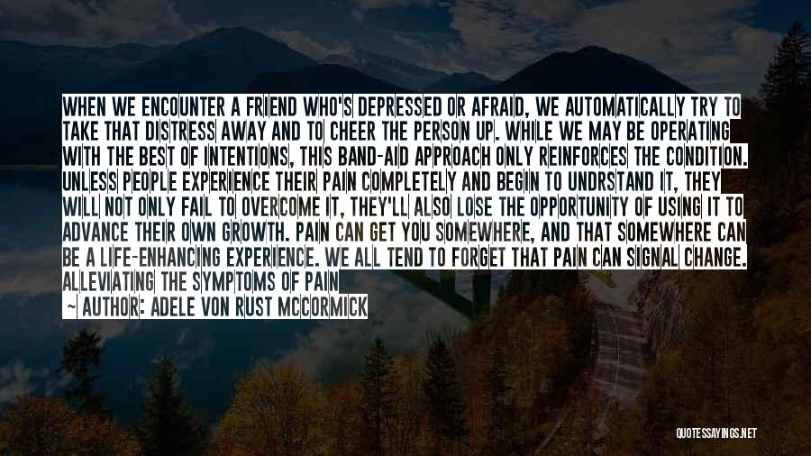 Depressed Life Quotes By Adele Von Rust McCormick