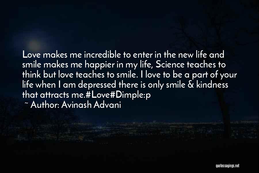 Depressed Life Quotes By Avinash Advani