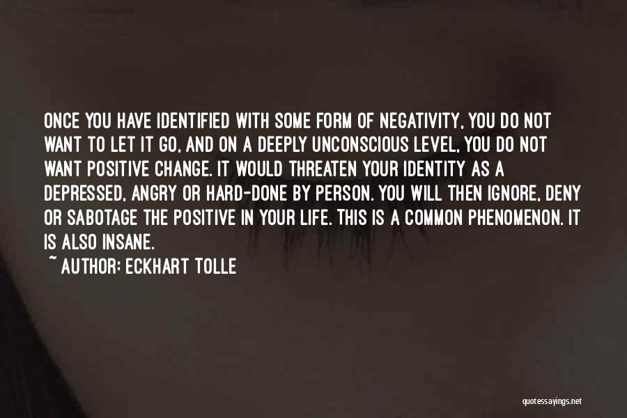 Depressed Life Quotes By Eckhart Tolle