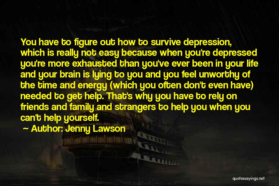 Depressed Life Quotes By Jenny Lawson