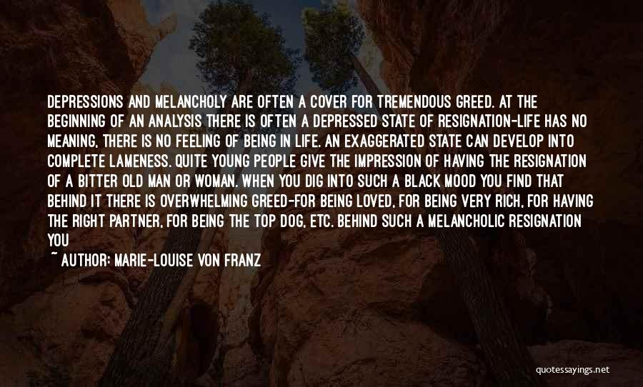 Depressed Life Quotes By Marie-Louise Von Franz