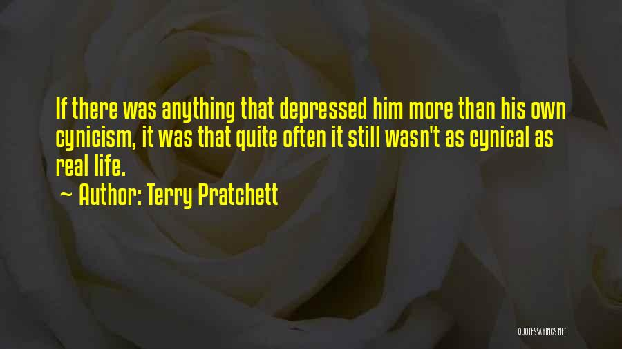 Depressed Life Quotes By Terry Pratchett