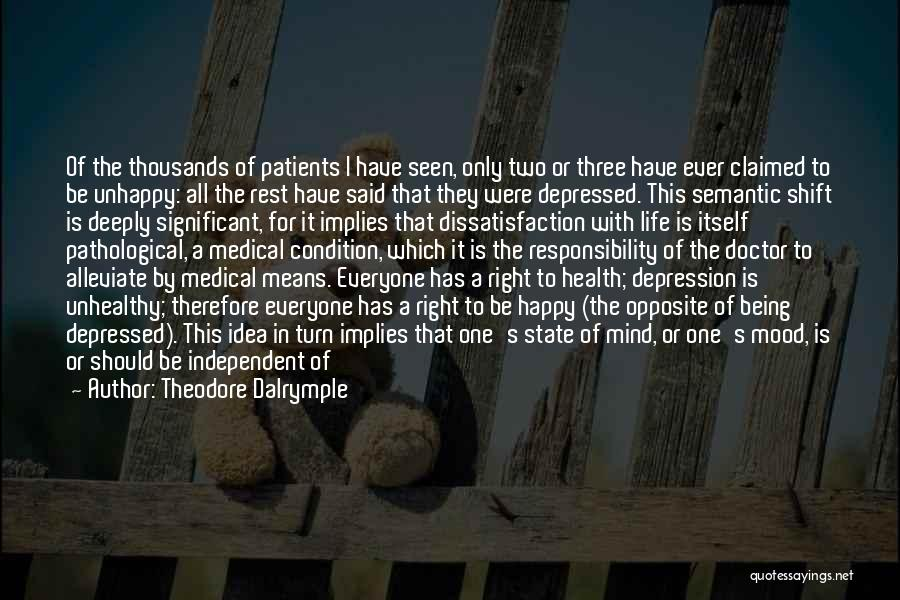 Depressed Life Quotes By Theodore Dalrymple