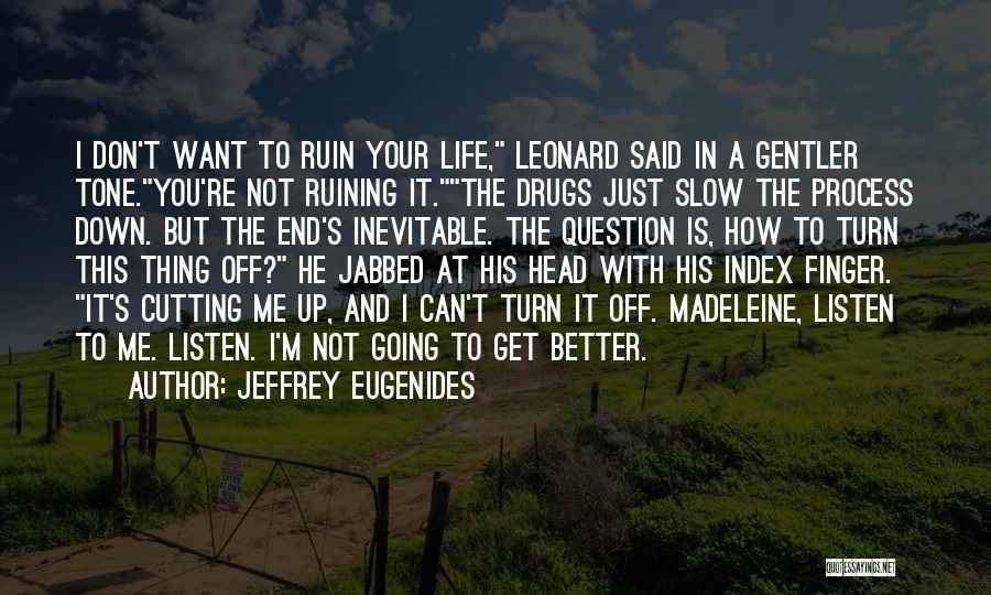 Depression And Cutting Quotes By Jeffrey Eugenides