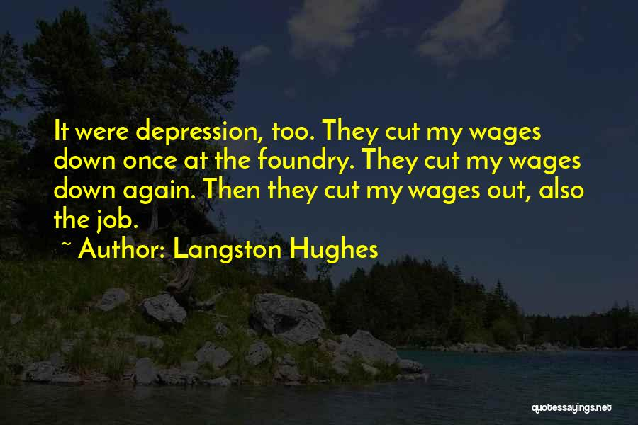Depression And Cutting Quotes By Langston Hughes